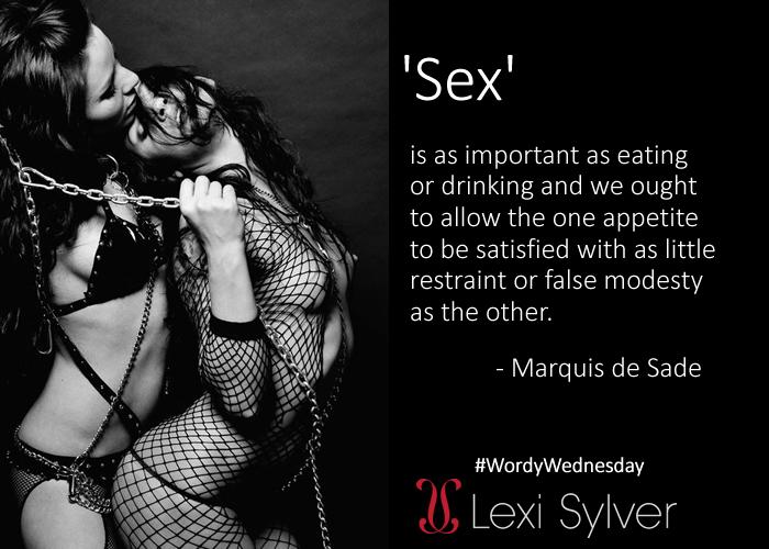 Erotic Quote | Marquis de Sade | Lexi Sylver