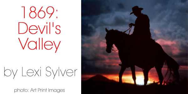 1869: Devil's Valley | Erotic Western | Erotic Short Stories | Lexi Sylver