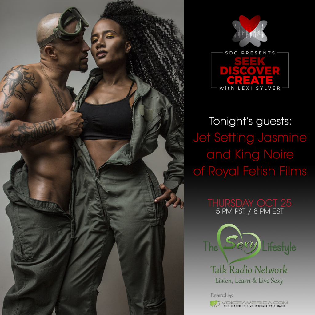 Jet Setting Jasmine and King Noire: Pornography and Empowerment Podcast | Lexi Sylver