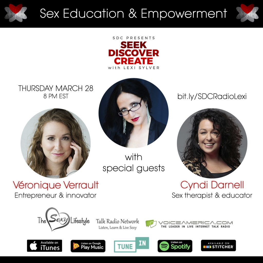 Veronique Verrault Cyndi Darnell Sexuality Confidence and Empowerment Lexi Sylver SDC Podcast