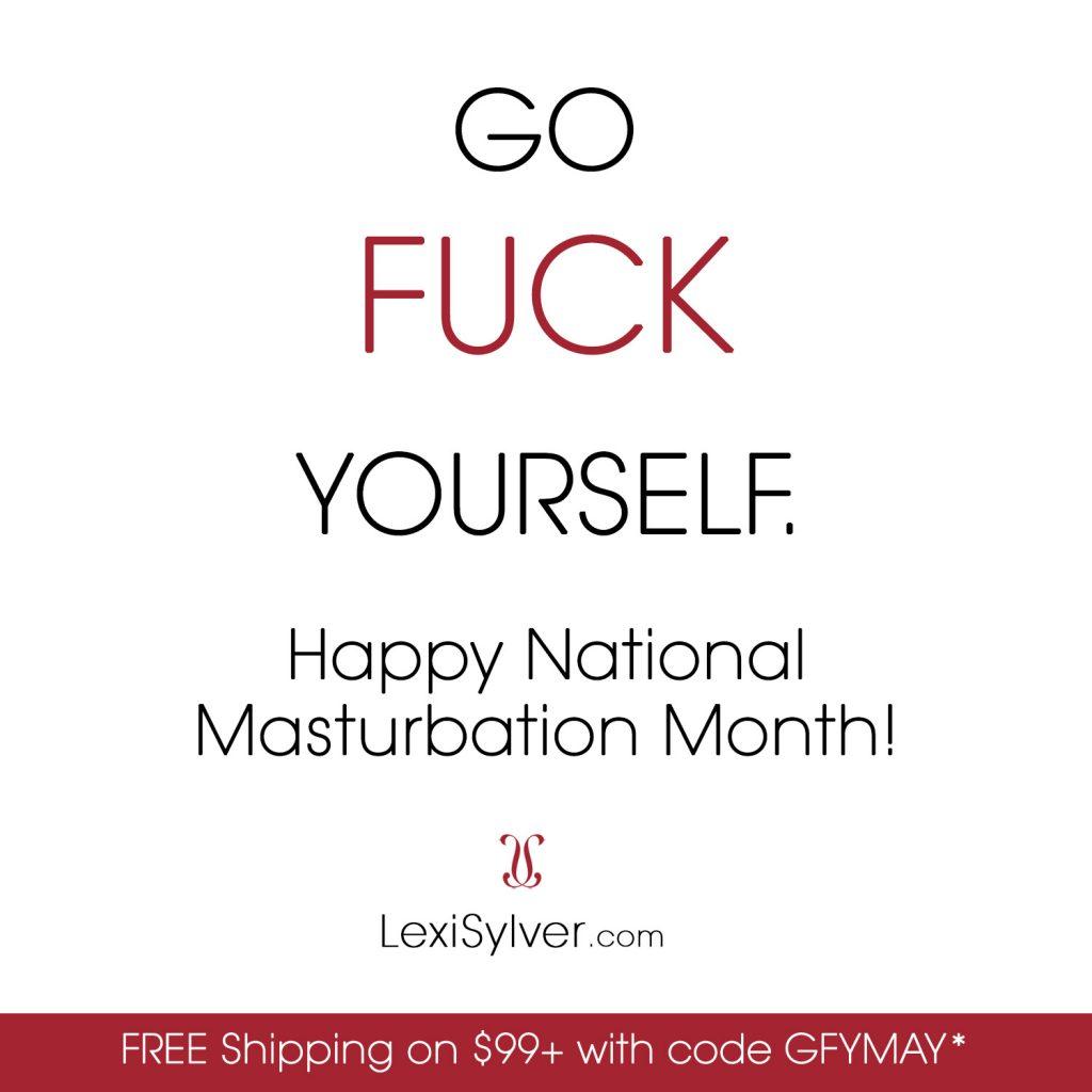 Lexi Sylver National Masturbation Month May 2019