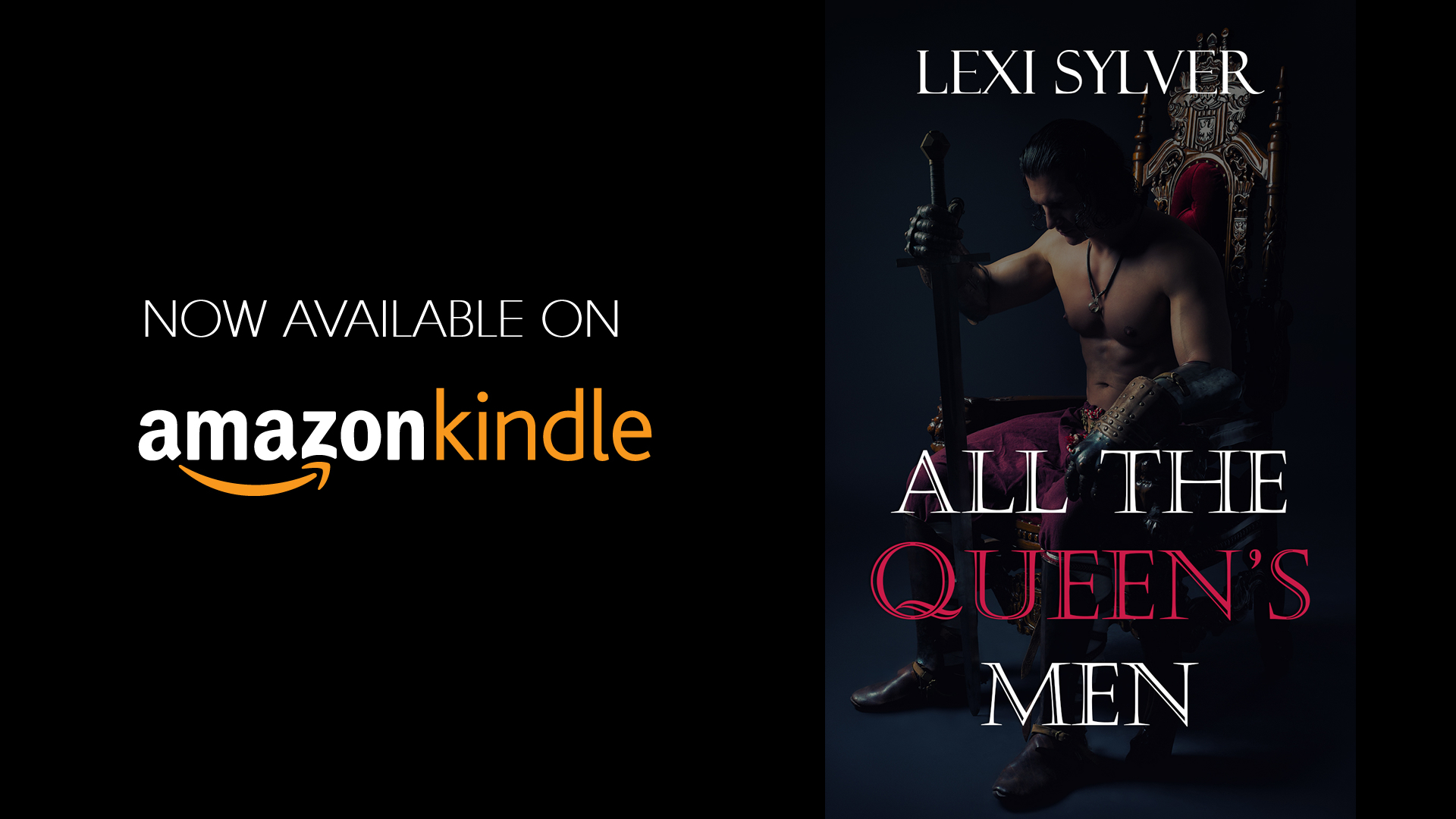 All The Queen's Men by Lexi Sylver | Available on Amazon Kindle | Erotic Short Story