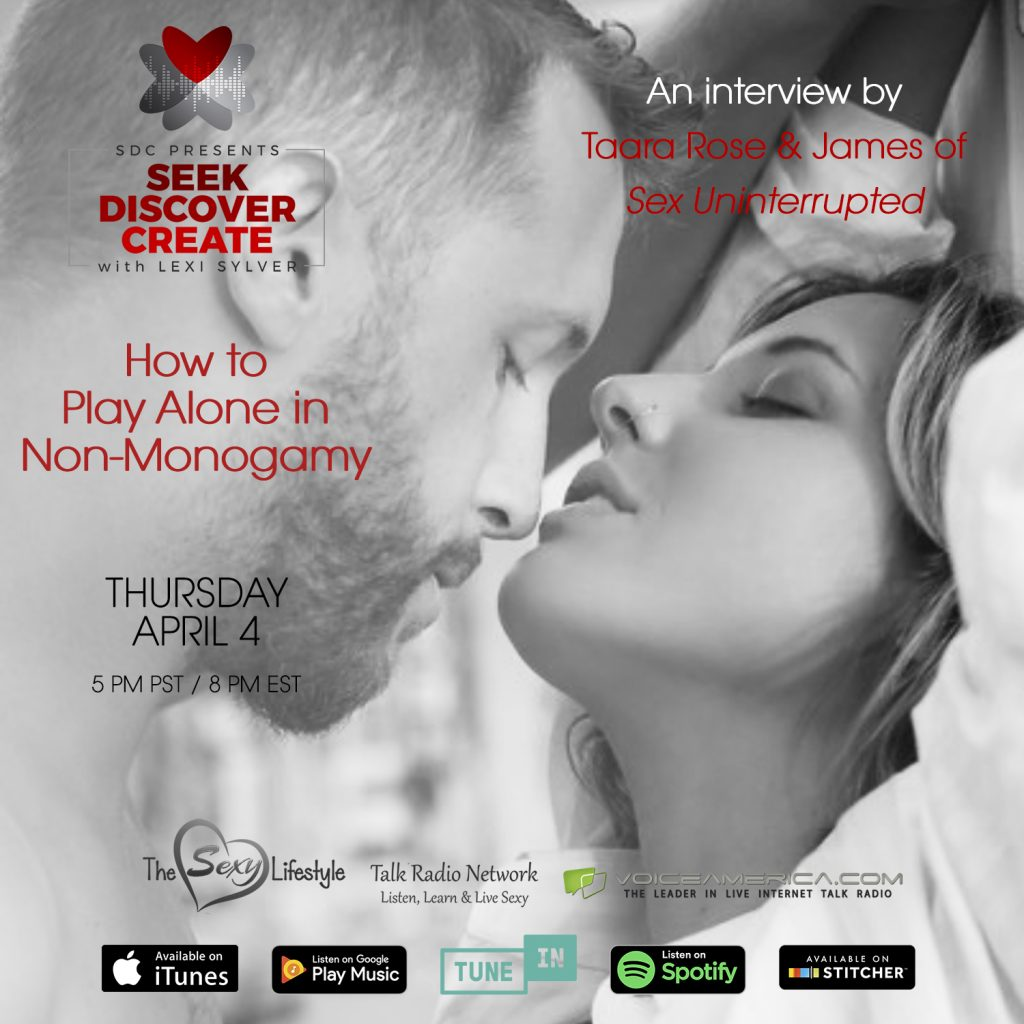 Taara Rose and James of Sex Uninterrupted Lexi Sylver SDC Podcast Playing Alone Non-Monogamy
