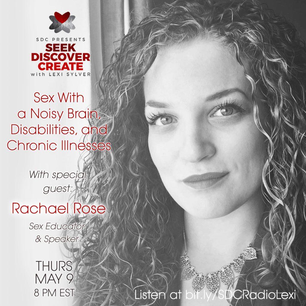 Rachael Rose Lexi Sylver Podcast Sex with a Noisy Brain Disabilities Chronic Illnesses