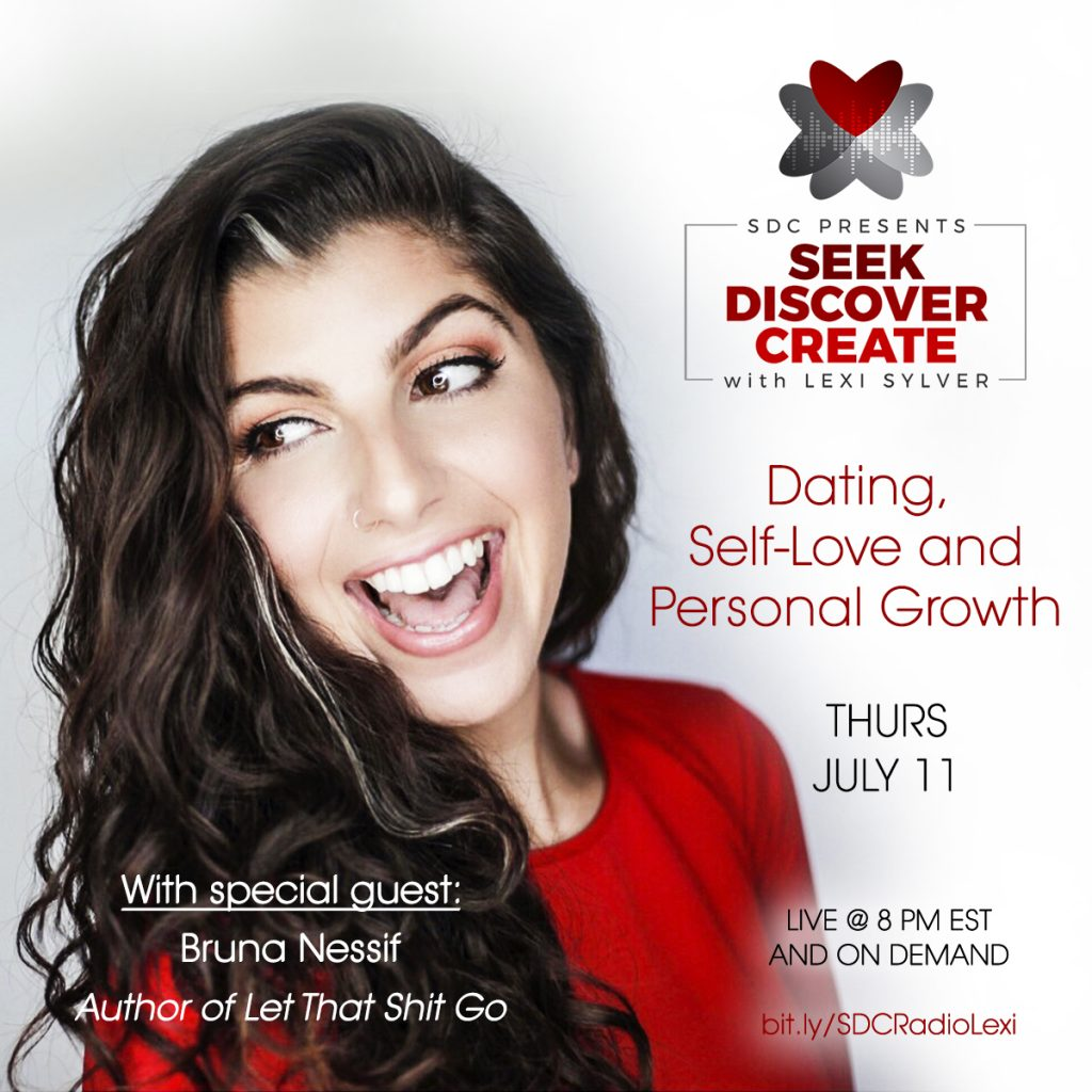 Bruna Nessif - The Problem with Dating - Let That Shit Go - Lexi Sylver Podcast