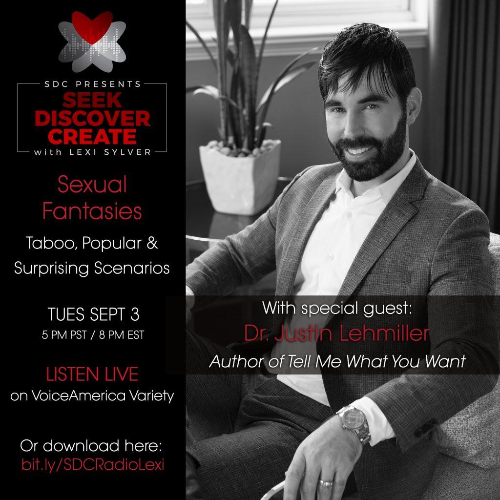 Dr. Justin Lehmiller Sexual Fantasies Lexi Sylver SDC erotic podcast