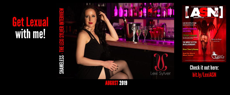 Lexi Sylver ASN Lifestyle Magazine Shameless Interview Sexy Photos August 2019