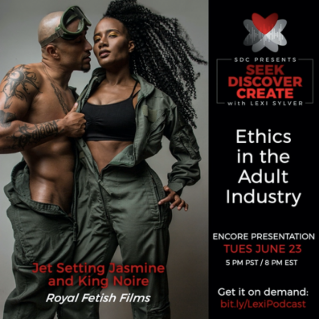 ethics in adult industry king noire jet setting jasmine lexi sylver sdc podcast